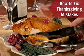 how to fix thanksgiving dinner mistakes mrfood