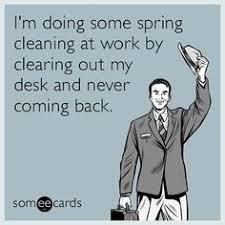 Quit Work Meme - just quit job memes google zoeken pinteres