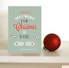 funny christmas card all i want for christmas is you and a