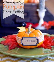 thanksgiving place setting diy thanksgiving pumpkin place setting the scrap shoppe