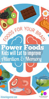 power foods kids will actually eat to improve attention and memory