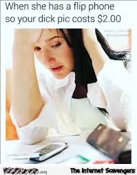 Flip Phone Meme - dick pics and flip phones funny adult meme pmslweb