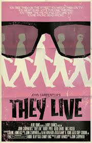 Best Room Posters They Live Fan Poster Srsly The Best Movie For Reals The Best
