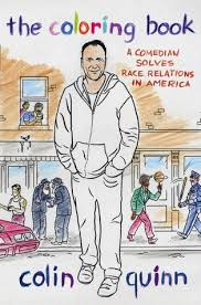 the coloring book a comedian solves race relations in america by