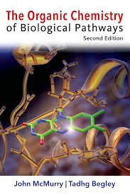 the organic chemistry of biological pathways 9781936221561