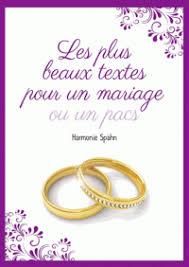 message pour mariage les plus beaux textes pour un mariage ou un pacs harmonie spahn