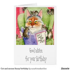 cat and mouse funny birthday card funny greeting cards