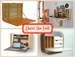 wall mounted foldable desk tiny apartment above the fold 10 wall mounted folding desks