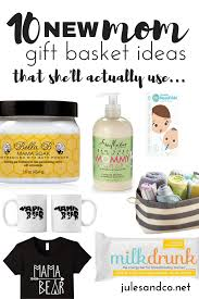 gifts for new 10 new gift basket ideas that she ll actually use jules co