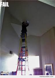 Ladder Meme - ladder safety fail by ben meme center