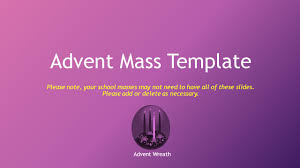 advent mass template please note your masses may not need