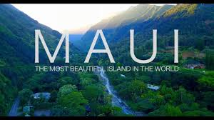 Beaitful by Maui The Most Beautiful Island In The World Youtube