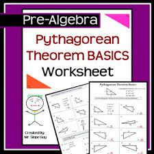 pythagorean theorem basics geometry math pdf worksheet tpt