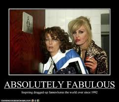 Ab Fab Meme - felicia laster on twitter cheers you gorgeous famewhore