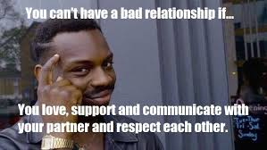 Bad Relationship Memes - 46 bad relationship memes that are painfully true best wishes and