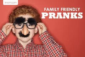 family friendly pranks imom