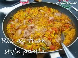 cuisiner du thon en boite riz au thon façon paêlla le de chantal76
