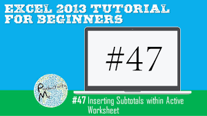 excel 2013 tutorial for beginners 47 inserting subtotals within