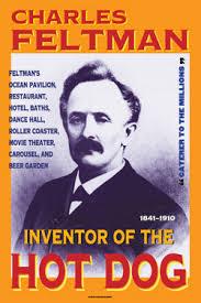 Challenge Quien Lo Invento Charles Feltman 1841 1910 Find A Grave Memorial