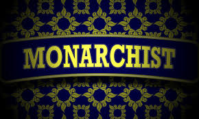 why i am a monarchist
