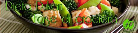 fase crociera dukan alimenti regole e consigli della fase di crociera dieta dukan