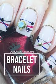 bracelet nails keely u0027s nails