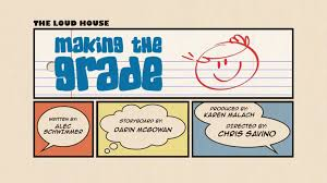 making the grade the loud house encyclopedia fandom powered by