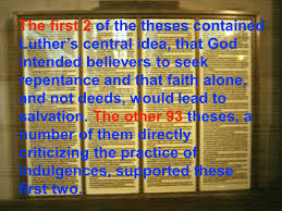 thesis of martin luther chapter 14 the reformation ppt video online download the first 2 of the theses contained luther s central idea that god intended believers to