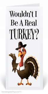 humorous thanksgiving turkey card humorous thanksgiving card