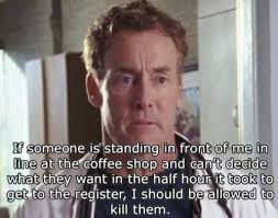 Scrubs Meme - dr cox on ordering coffee after waiting in line on scrubs