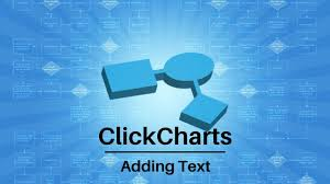 clickcharts software tutorial add text to charts and diagrams