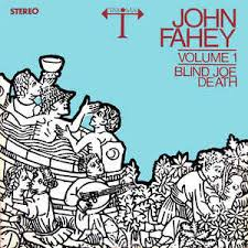 fahey volume 1 blind joe vinyl lp album at discogs