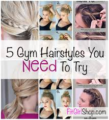 5 gym hairstyles you need to try quick and easy updos for your