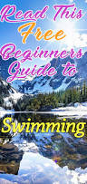 read this free beginners guide to swimming the perfect way to get