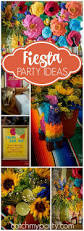 237 best fiesta party ideas images on pinterest birthday party