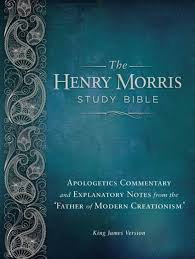 the henry morris study bible by institute for creation research