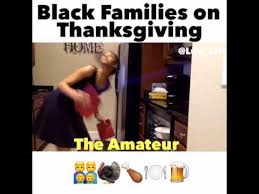 Mexican Thanksgiving Meme - thanksgiving with black families youtube