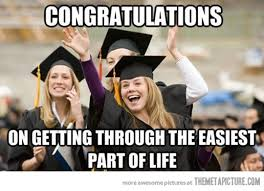 Funny Congratulations Meme - congratulations high school graduates the meta picture