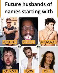 Internet Meme Names - dopl3r com memes future husbands of names starting with