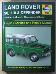 haynes land rover 90 110 u0026 defender service and repair manual as