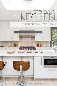 best kitchen designs and features