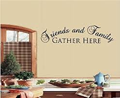 amazon com friends and family gather here wall decal letters
