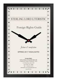 sterling lord literistic spring 2017 rights guide by sterling lord