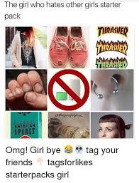 Omg Girl Meme - 25 best memes about omg girl omg girl memes