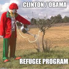 Meme Maker Program - clinton obama refugee program imgflip