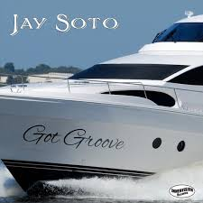 jay soto jay soto got groove cd baby music store