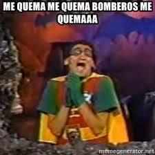 Robin Meme Generator - me quema me quema bomberos me quemaaa felpudini robin meme