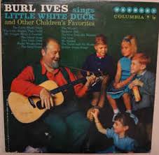 burl ives burl ives sings white duck and other children s