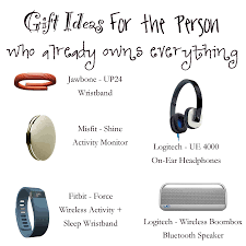 gift ideas for the person who already owns everything confident