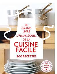 livres de cuisine marabout http marabout com le grand livre de la cuisine facile